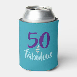 50 and Fabulous - 50th Birthday Can Cooler