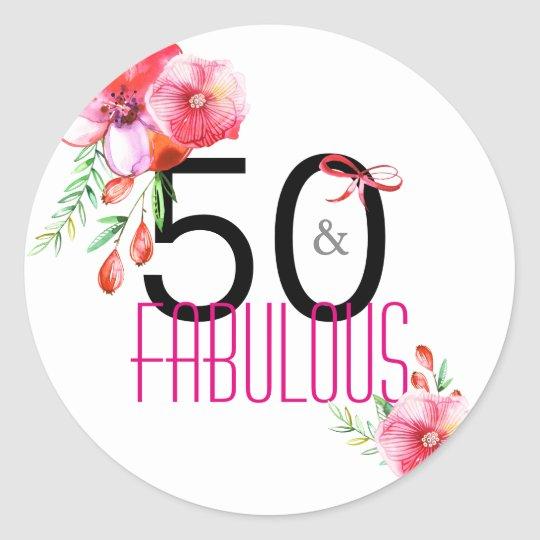 50 and Fabulous 50th Floral Birthday Party Round Sticker