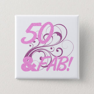 50 And Fabulous Birthday 15 Cm Square Badge