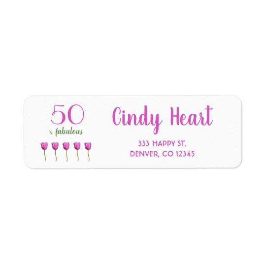50 and Fabulous Birthday Address Label Tulip