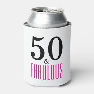 50 and Fabulous Birthday Can Cooler