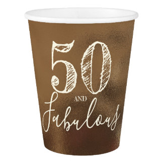 50 And Fabulous. Birthday. Creamy Faux Gold. Paper Cup