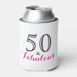 50 and Fabulous Birthday Gift Can Cooler