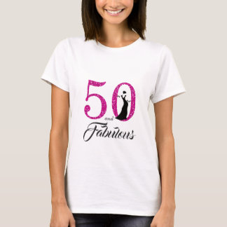 50 and Fabulous Birthday Gift T-Shirt
