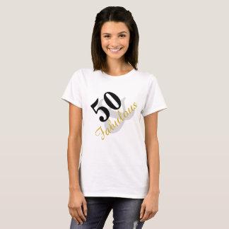 50 and Fabulous Birthday t-shirt