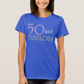 50 and FABULOUS Birthday Tee