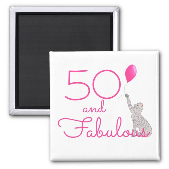 50 And Fabulous Cat Lovers Birthday Magnet