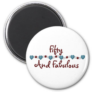 50 and Fabulous Refrigerator Magnets