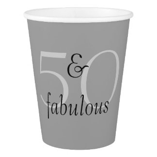 50 and Fabulous Paper Cup
