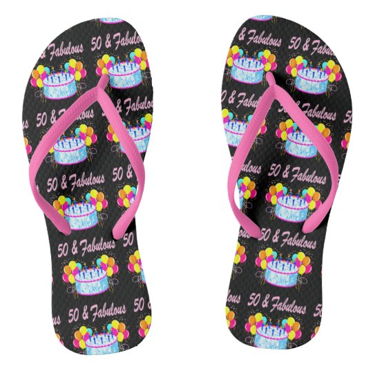 50 AND FABULOUS PINK BIRTHDAY CAKE FLIP FLOPS