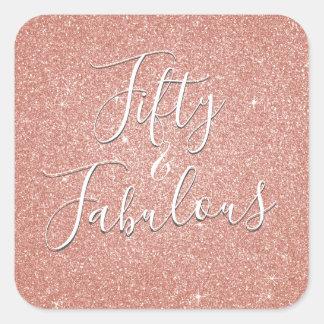 50 and Fabulous Rose Gold Blush Pink Glitter Square Sticker