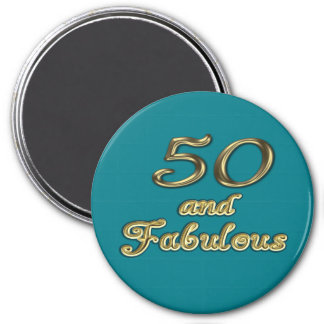 50 and Fabulous Round Magnet