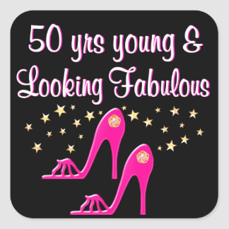 50 AND FABULOUS SHOE QUEEN SQUARE STICKER