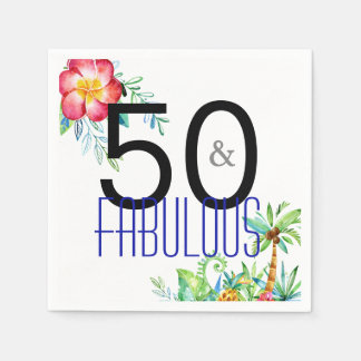 50 and Fabulous Tropical 50th Birthday Disposable Serviette