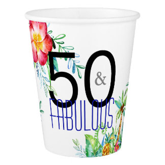 50 and Fabulous Tropical Birthday Party Paper Cup