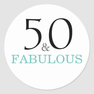 50 and Fabulous| Typography 50th Birthday Round Sticker