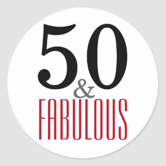 50 and Fabulous | Typography 50th Birthday Round Sticker
