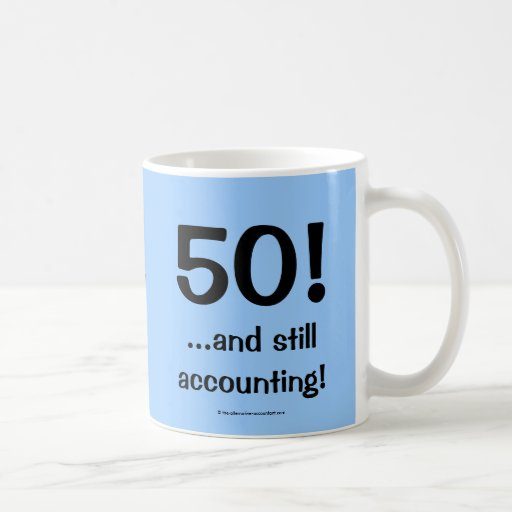 50..and still accounting! Triple-sided mug