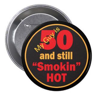 50 and Still Smokin Hot | 50th Birthday 7.5 Cm Round Badge
