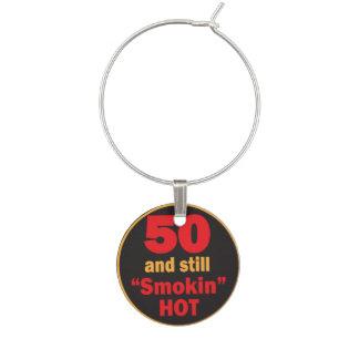 50 and Still Smokin Hot | 50th Birthday Wine Charm