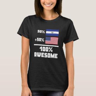 50% El Salvadorian 50% American 100% Awesome T-Shirt
