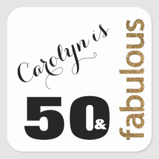 """50 & Fabulous"" 3 Gold Glitter 50th Birthday Square Sticker"