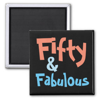 50 & Fabulous 50th Birthday Magnet