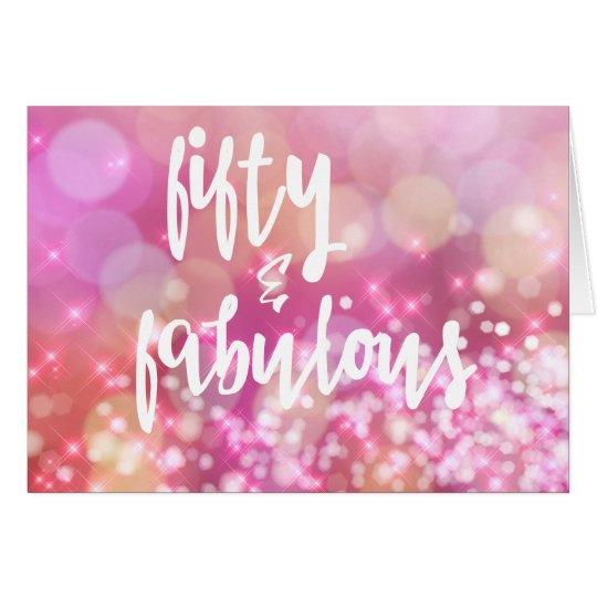 50th And Fab: 50 & Fabulous, 50th Birthday Pink Glamour Card