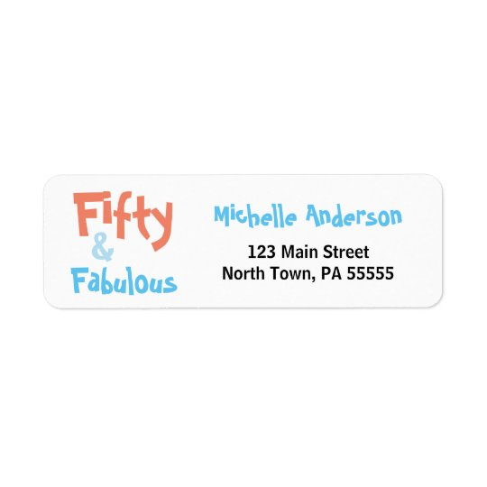 50 & Fabulous Birthday Address Label