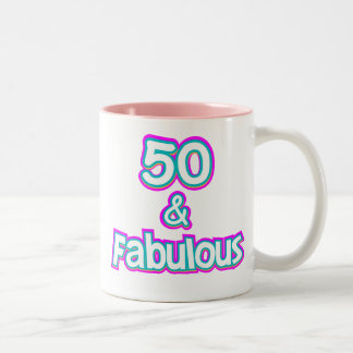 50 & Fabulous Birthday Gifts Two-Tone Coffee Mug