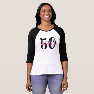 50 & Fabulous Black and Pink Typography Birthday T-Shirt