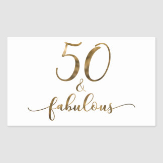 """50 & Fabulous"" Faux Gold, v3 Birthday Cheer Rectangular Sticker"