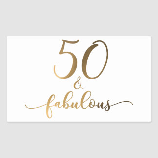 """50 & Fabulous"" Gold Foil Effect v2 Birthday Cheer Rectangular Sticker"