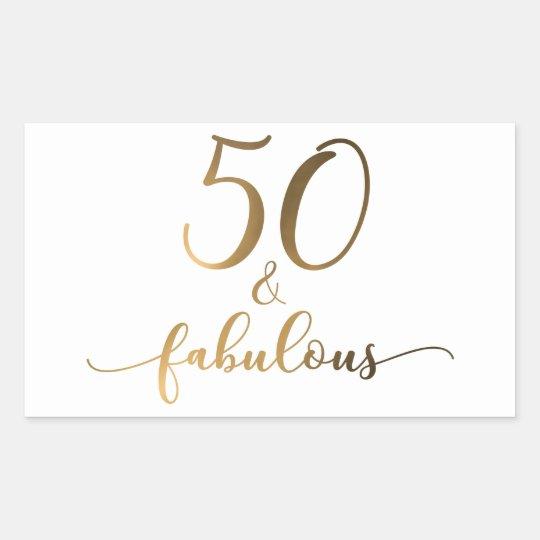 """""""50 & Fabulous"""" Gold Foil Effect v2 Birthday"""