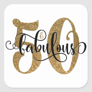 50 & Fabulous Gold Glitter Typography Birthday 2 Square Sticker