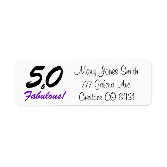 """50 & Fabulous"" set in black & purple typography Return Address Label"
