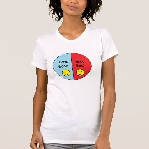 50% Good and 50% Bad Pie Chart T-shirts