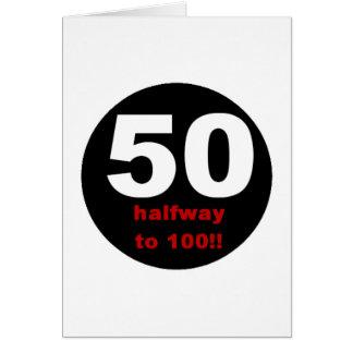 50 Halfway to 100 Card