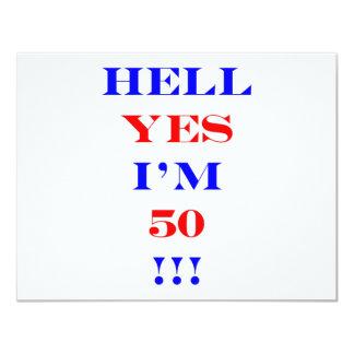 50 Hell yes 11 Cm X 14 Cm Invitation Card
