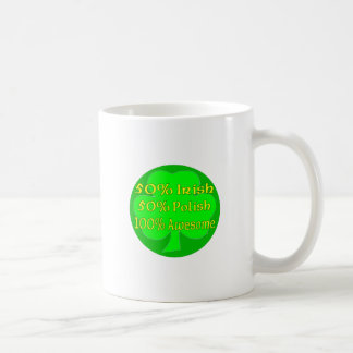 50% Irish 50% Polish 100% Awesome Coffee Mugs