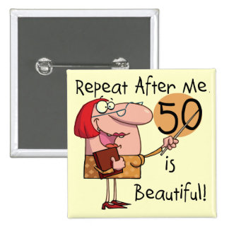 50 is Beautiful Tshirts and Gifts 15 Cm Square Badge