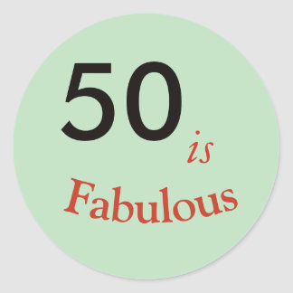 50 is Fabulous party sticker round classic
