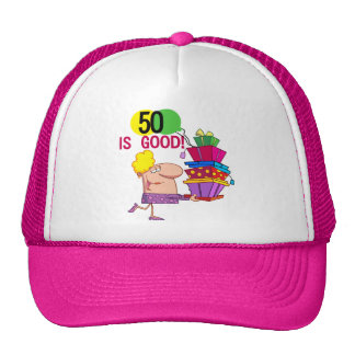 50 is Good T-shirts and Gifts Trucker Hat