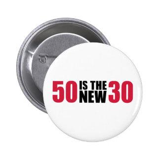 50 is the new 30 birthday 6 cm round badge