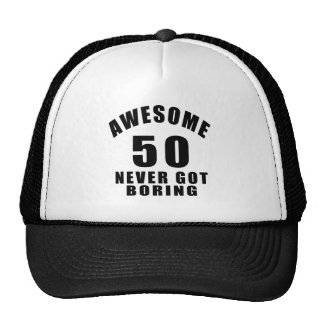 50 never got boring cap