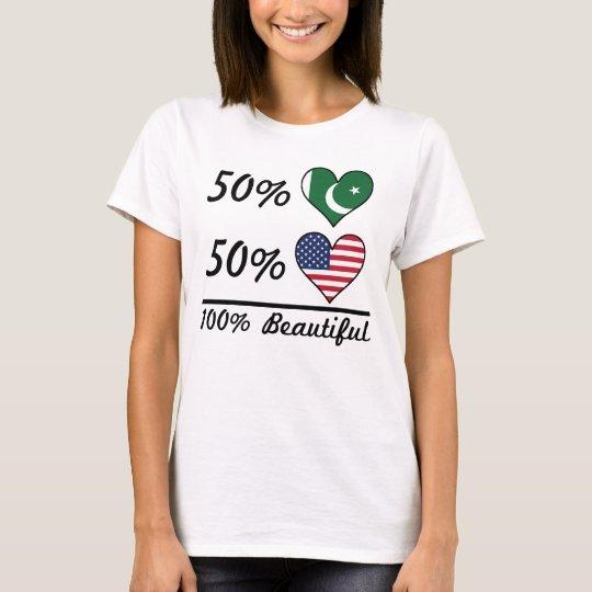50% Pakistani 50% American 100% Beautiful T-Shirt