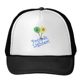 50 Pounds LIghter Trucker Hats