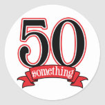 50 Something 50th Birthday Round Stickers