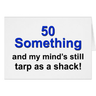 50 Something ... Card
