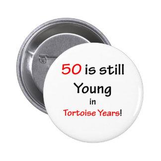 50 Tortoise Years 6 Cm Round Badge